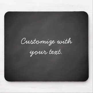 Customizable text chalkboard mouse pad