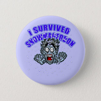 Customize a SNOWMAGEDDON Tshirt or Hoodie 6 Cm Round Badge