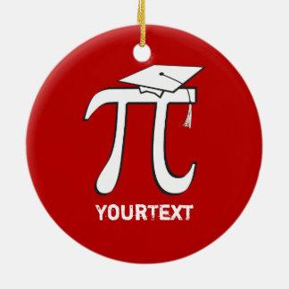 CUSTOMIZE back Math Pi Graduate 2-sided Funny Grad Round Ceramic Decoration