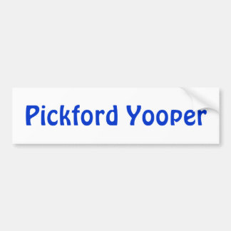 Customize for your U.P. Locale..  Bumper Stickers