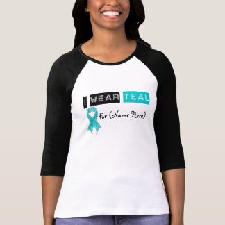 Customize I Wear Teal Ribbon Gynecologic Cancer Tees