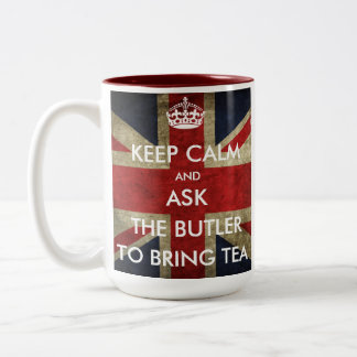 Customize Keep Calm and Ask to Bring Tea Two-Tone Coffee Mug