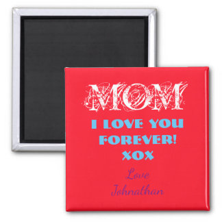 CUSTOMIZE Magnets Fridge Magnet For Mother