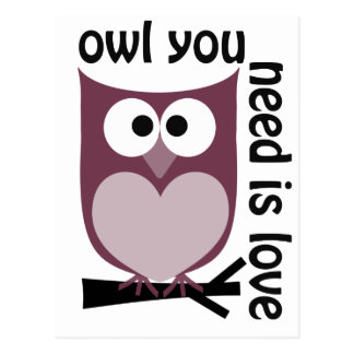 Customize Product Owl You Need is Love Postcard