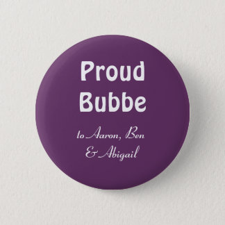 Customize!  Proud Bubbe 6 Cm Round Badge