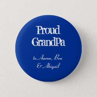 Customize!  Proud Grandpa 6 Cm Round Badge