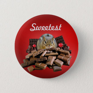 Customize Sweetest Day Chocolate Chipmunk 6 Cm Round Badge