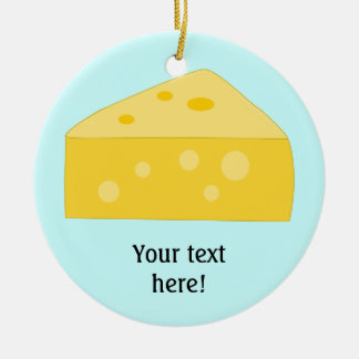 Customize this Big Cheese graphic Ceramic Ornament