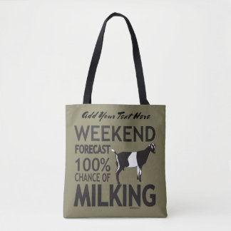 CUSTOMIZE THIS Weekend Forecast LaMancha Goat Tote Bag