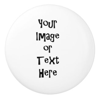 Customize with personalized pictures and text ceramic knob