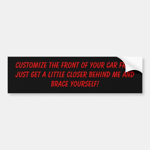 Customize Your Car Bumper Stickers