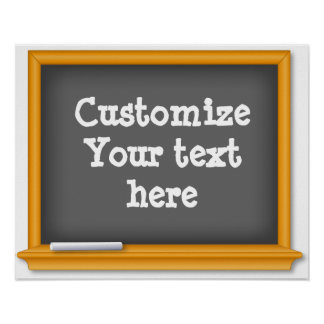 Customize Your Text Chalkboard Poster