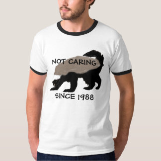 Customizeable Not Caring Honey Badger Tee