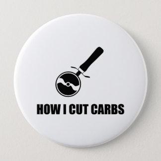 Cut Carbs Pizza Cutter 10 Cm Round Badge