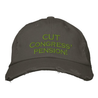 CUT Congress' pension! Embroidered Cap