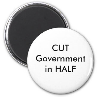 Cut Governent in Half 6 Cm Round Magnet