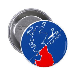 Cut Scotland from Britain 6 Cm Round Badge