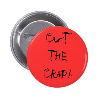 """Cut the Crap!"" Button"