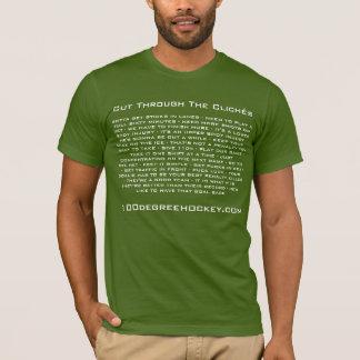 Cut Through The Clichés T-Shirt