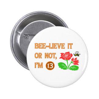 Cute 13th Birthday Gift Idea 6 Cm Round Badge