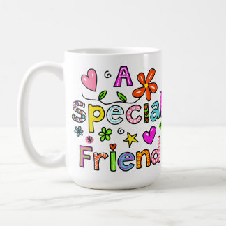 Cute A Special Friend Greeting Text Expression Coffee Mug