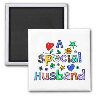 Cute A Special Husband Greeting Text Expression Square Magnet
