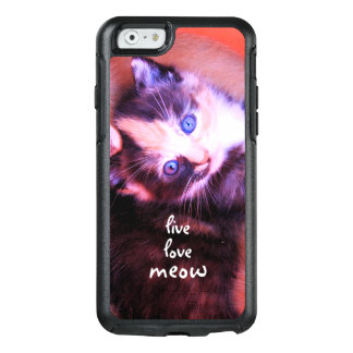 Cute Adorable Kitten Cat Live Love Meow Custom OtterBox iPhone 6/6s Case