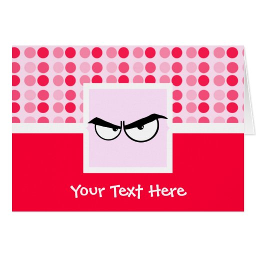 Cute Angry Eyes Greeting Cards