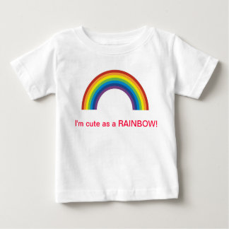 CUTE AS A RAINBOW BABY T-Shirt
