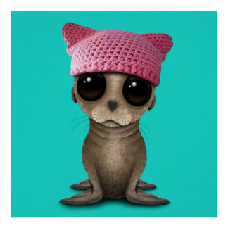 Cute Baby Sea Lion Wearing Pussy Hat Poster