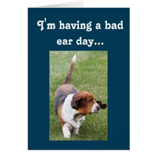 """Cute Basset Having A """"Bad Ear Day"""" Birthday Card"""