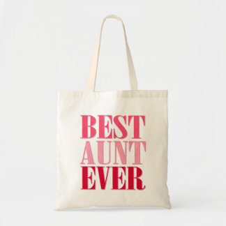 Cute Best Aunt Ever Pink Text Budget Tote Bag
