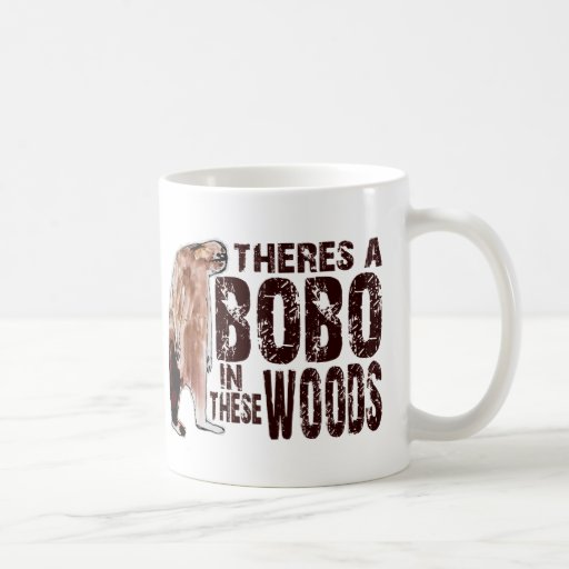 Cute BOBO SQUATCH IN THESE WOODS - Finding Bigfoot Mug