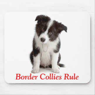 Cute Border Collies Rule  Puppy Dog Mousepad