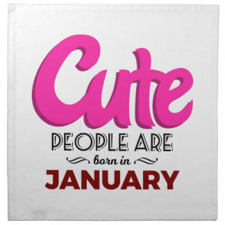 Cute Born In January Babies Birthday Napkin