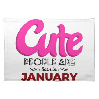 Cute Born In January Babies Birthday Placemat