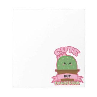 Cute But Dangerous - Kawaii Cactus - Funny Notepad
