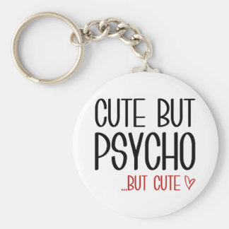 Cute But Psycho Key Ring