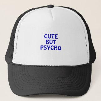 Cute But Psycho Trucker Hat