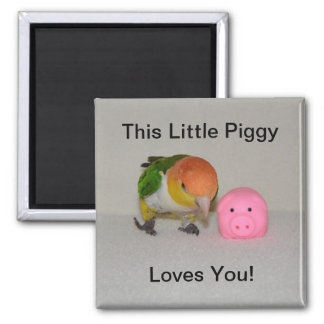 Cute Caique Parrot and Pink Pig Square Magnet