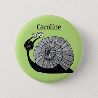 Cute Cartoon Snail Character With Spiral Eyes Name 6 Cm Round Badge