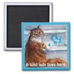 Cute cat hobo sign, kind lady lives here magnet