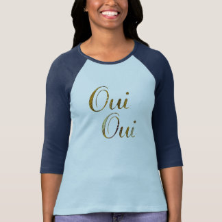 Cute Chic hip Oui oui golden French France T-shirt
