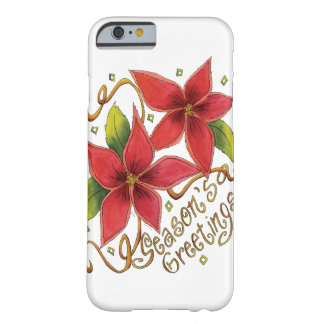 Cute Christmas Season's Greetings with Poinsettias Barely There iPhone 6 Case