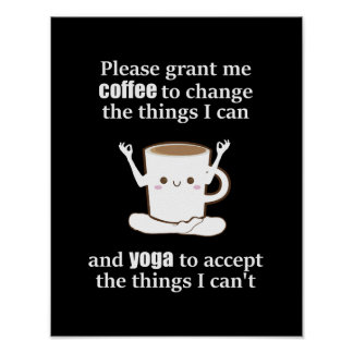 cute Coffee Cup doing Yoga Poster