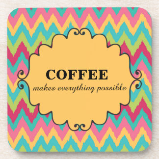 Cute Coffee Makes Everything Possible Pink Yellow Coaster
