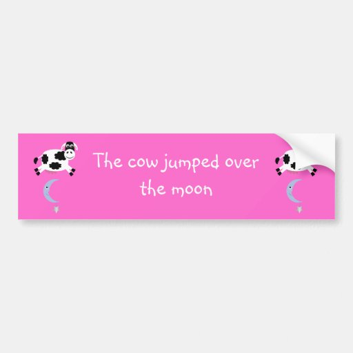 Cute Cows Jumping Over The Moon Bumper Stickers
