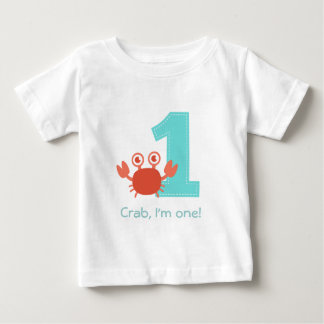 Cute Crab, Crab I'm One, First Birthday T Shirts
