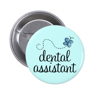 Cute Dental Assistant 6 Cm Round Badge
