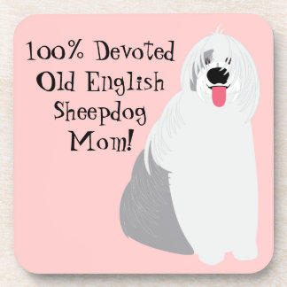 Cute Devoted Old English Sheepdog Mom on Pink Coaster